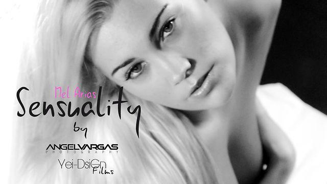 Sensuality – Mel Arias